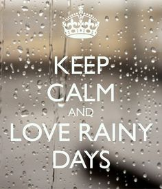 keep calm and Liebe the rain