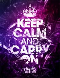 keep clam and CARRY ON mady XD