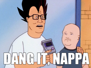 Dang it, Nappa