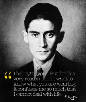 F. Kafka - Love Quote
