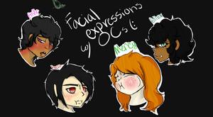 Facial Expressions w/ OCs