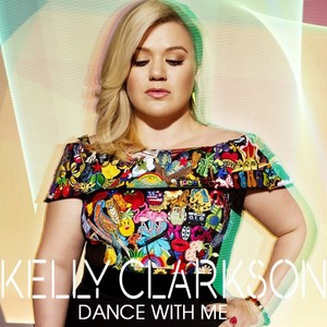 Kelly Clarkson - Dance With Me