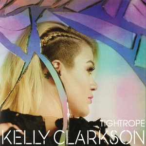 Kelly Clarkson - Tightrope