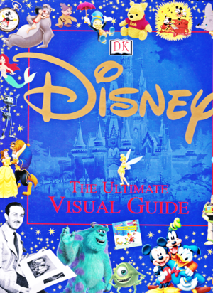Walt disney buku - Disney: The Ultimate Visual Guide