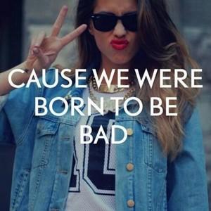 Bad girl is best