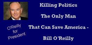 Bill O'Reilly for President