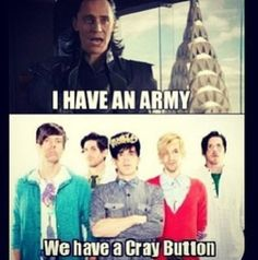 Cray button....