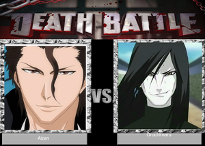 Death Battle: Aizen VS Orochimaru