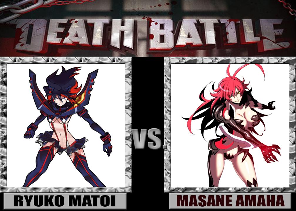 Death Battle: Ryuko Matoi VS Masane Amaha