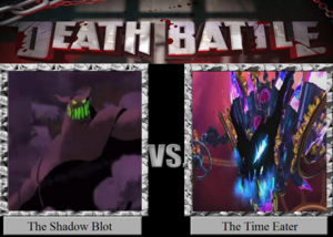 Death Battle: The Shadow Blot VS The Time Eater