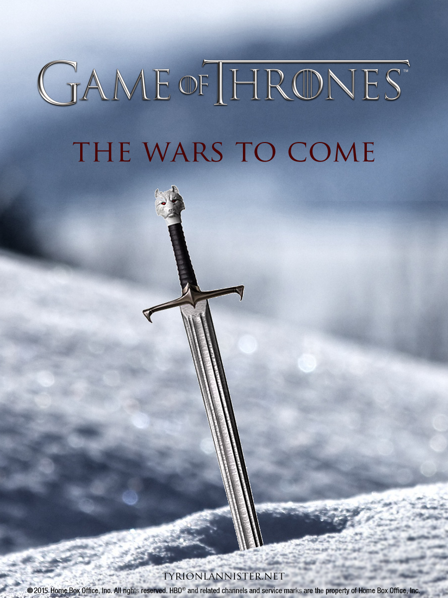 "Game of Thrones Season 5 Poster ""The Wars to Come"""