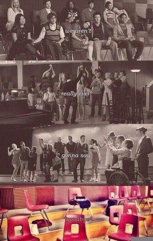 Glee Goodbye