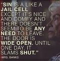How is sin mostly like? - christianity photo
