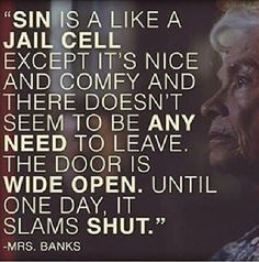 How is sin mostly like?