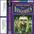 MIchael Jackson - Dangerous - Cassete - Cover 1 - michael-jackson photo