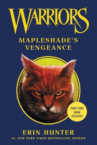 Warriors (Novel Series) wolpeyper containing anime titled Warriors Ebook Mapleshade's Vengeance