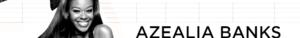 Azealia Banners