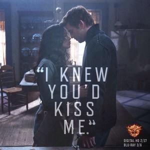 """I knew you'd kiss me."""