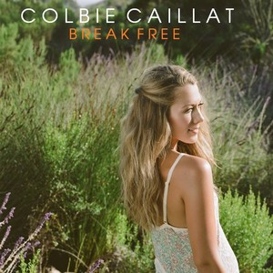 Colbie Caillat - Break Free
