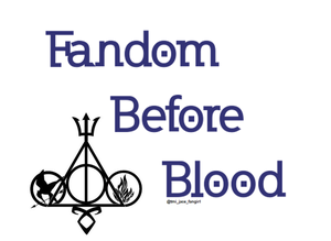 Fandom Before Blood