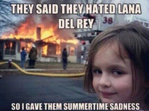 Funny pic related to Lana Del Rey شائقین