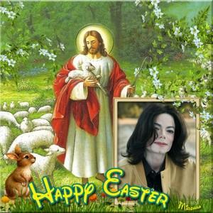 HAPPY EASTER,MICHAEL!