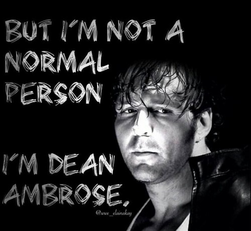 The Shield WWE Wallpaper Probably Containing A Sign Titled Hes Dean Ambrose
