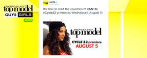 It's time to start the countdown ANTM Cycle22 premieres Wednesday August 5