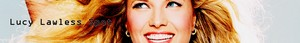 Lucy Lawless Banner