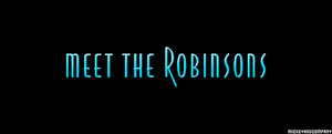 March 30, 2007 - Meet the Robinsons is released