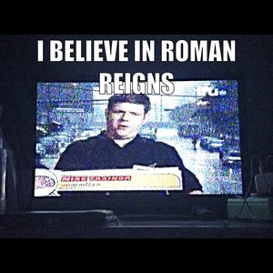 "Mike Trainor in ""Inventions"" in ""High 'n Dry"" with ""I Believe in Roman Reigns"""