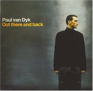 Paul 面包车, 范 Dyk - Out There and Back