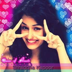 Shraddha kapoor the Queen of hearts