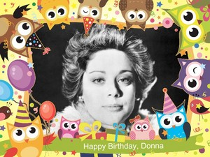 Today is Donna Pescow's B Tag
