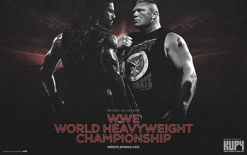 WWE 바탕화면 titled WrestleMania 31 - Brock Lesnar vs Roman Reigns