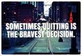 The Bravest decision