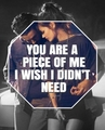 You are a Piece of Me