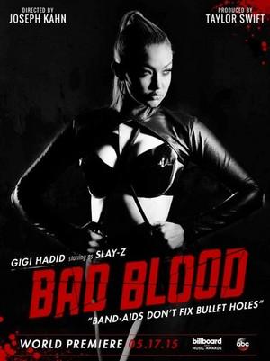 Bad Blood | GiGi Hadid as Slay-Z