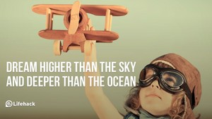 Dream higher than the sky