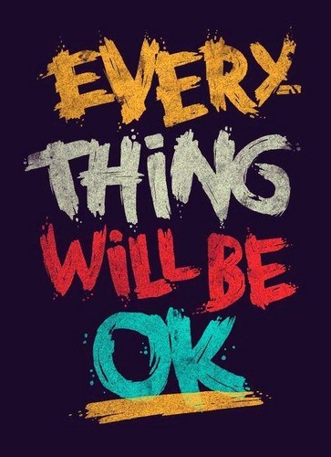 Quotes wallpaper possibly with anime entitled Everything will be Ok