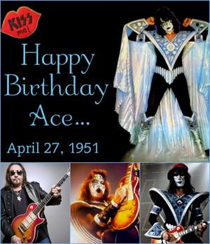 Happy Birthday Ace ~(April 27, 1951)