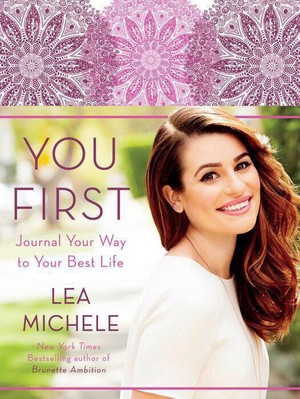 "Lea Michele's new Upcoming Book Cover ""You First"""