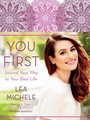 "Lea Michele's new Upcoming Book Cover ""You First"" - lea-michele photo"