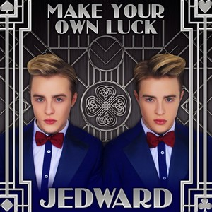 Make your own luck por Jedward