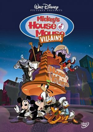 Childhood Animated Movie Villains fondo de pantalla containing anime entitled Mickey's House of Villains