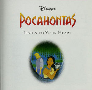 Pocahontas - Listen to Your Heart