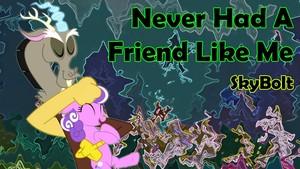 a friend like me