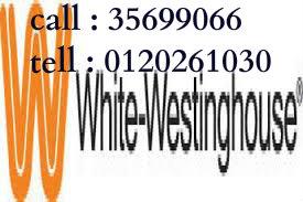 مركز اصلاح وايت وستنجهاوس 01092279973 // 35710008 مركز صيانة وايت