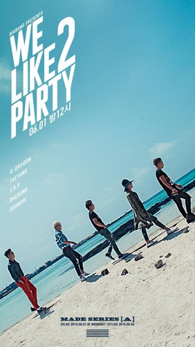 big bang wallpaper titled Big Bang say 'We Like 2 Party' in their seguinte poster for segundo monthly comeback project!