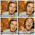 It's not being called gay, its being called Fabulous - pewdiepie photo